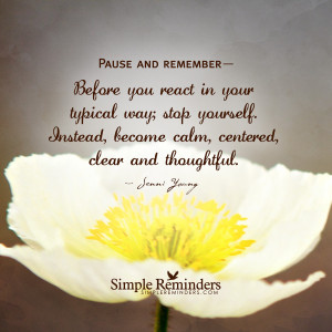 calm and center yourself before you react by jenni young calm and ...