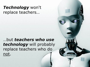 Teacher, quotes, sayings, teachers, technology