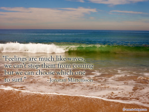 File Name : feelings-are-much-like-waves-we-cant-stop-them-from-coming ...