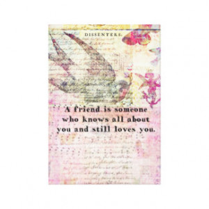 Inspirational friendship quote stretched canvas print