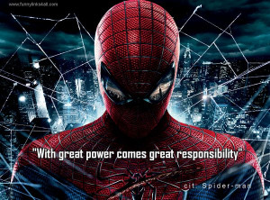 Spiderman Quotes With Great Power Ben parker: with great power