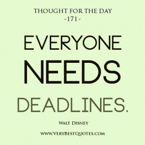 deadline quotes, Thought For The Day