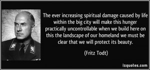 ever increasing spiritual damage caused by life within the big city ...