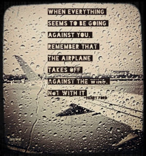 ... quotes #quoteOfTheDay #Quote #FordTrends #Hope #Success #airplanes #