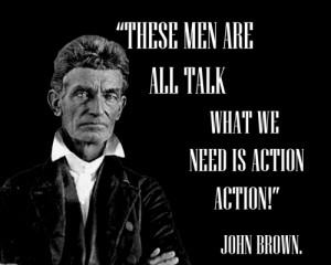"""Slavery, Sparked the Civil War, and Seeded Civil Rights.""""John Brown ..."""