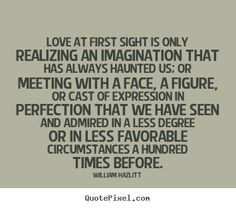 Love At First Sight Quotes For Her Tumblr ~ Love at first sight quotes ...
