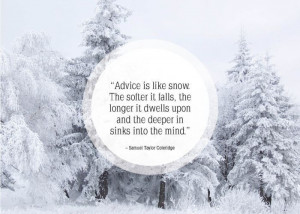 Inspirational snow quotes24 Inspirational snow quotes