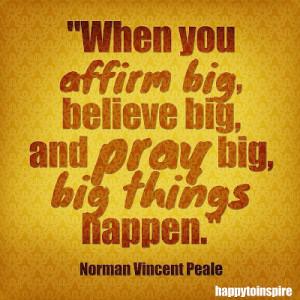 Quote of the Day: Big Things Happen When You Believe