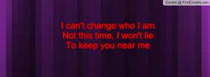 can't_change_who_i-36046.jpg?i