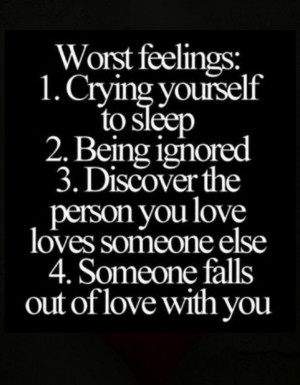 Worst feelings ever :'(
