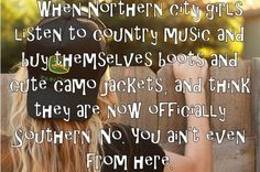 good southern quotes/ funny redneck jokes;)