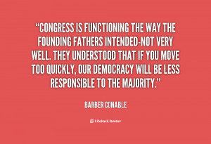 quote-Barber-Conable-congress-is-functioning-the-way-the-founding ...