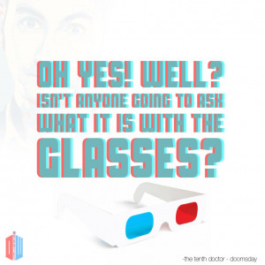 3D Glasses - Tenth Doctor by Doctor-Who-Quotes