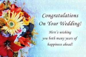 ... Wedding Wishes and Wedding Congratulations For Newly Married Couple