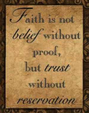 quotes about motivational without faith hope and trust there