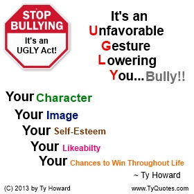 Anti Bully Quotes And Sayings Ty howard anti bullying quote