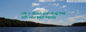 Quotes Spending Time with Friends