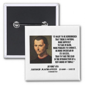 Niccolo Machiavelli Quotes On Power Niccolo machiavelli new order