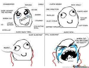True Story. Please Don't Hate Me For My Taste Of Music.