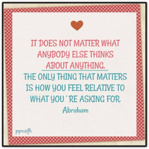 ... click twice then.. See more) Abraham-Hicks Quotes (AHQ2428) #asking