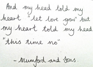 Love Quote | My Heart Told My Head