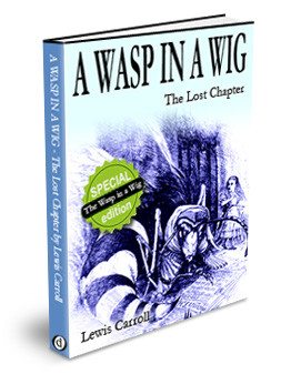The lost chapter, called The Wasp in a Wig , was missing for a hundred ...