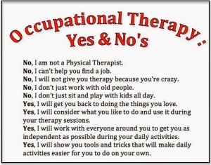 Occupational Therapy Quotes Sayings. QuotesGram