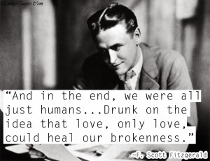 ... ...Drunk on the idea that love, only love, could heal our brokenness