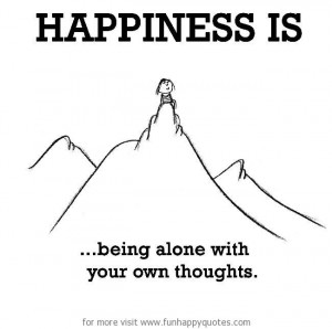 quotes about being alone and happy