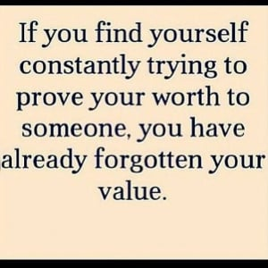Self worth...