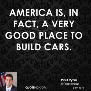 America is, in fact, a very good place to build cars.