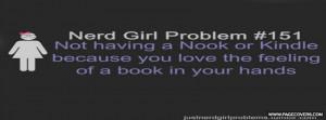 Girl Nerd Quotes Nerd girl problem 151 .