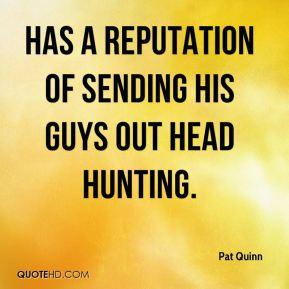 More Pat Quinn Quotes