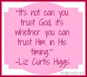 quotes about trusting gods timing