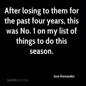 Jose Hernandez Quotes