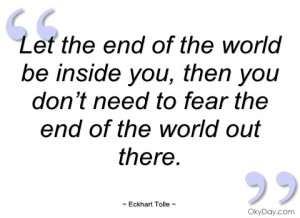 let the end of the world be inside you eckhart tolle