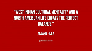West Indian cultural mentality and a North American life equals the ...