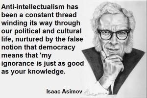 An intellectual on anti-intellectualism: