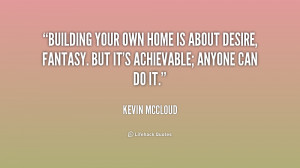 Quotes About Building a Home