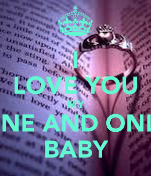 LOVE YOU MY ONE AND ONLY