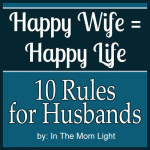 Hilarious rules women wish their husbands lived by. Also a FREE ...