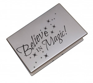 Believe in Magic Quote