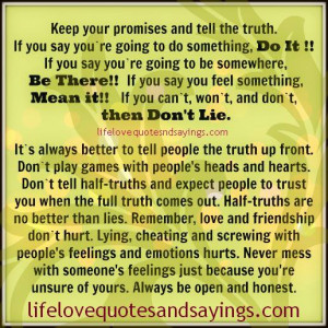 Keep Your Promises And Tell The Truth..
