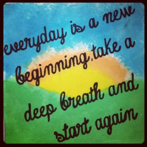 New Day New Beginning Quotes http://pinterest.com/pin ...