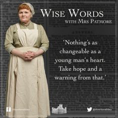 Wise words with Mrs. Patmore