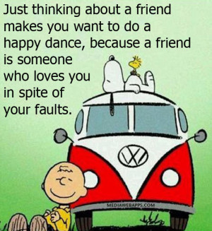 about a friend makes you want to do a happy dance, because a friend ...