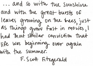 quotes f. scott fitzgerald summer beginning true sunshine movies trees ...