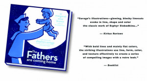 Coming Home Quotes The fathers are coming home,
