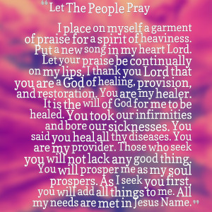 you lord that you are a god of healing, provision, and restoration you ...