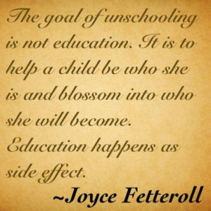 Unschooling Quotes